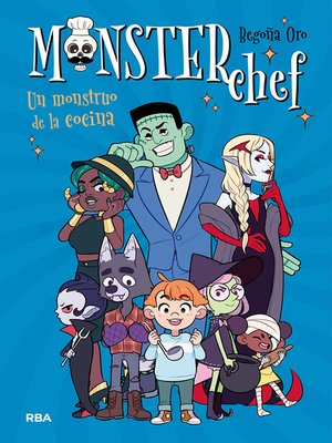 cover image of MonsterChef #1. Un monstruo de la cocina