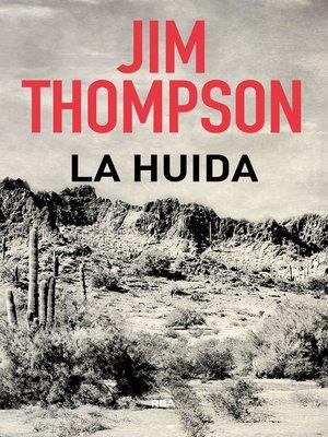 cover image of La huida
