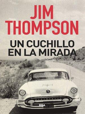 cover image of Un cuchillo en la mirada