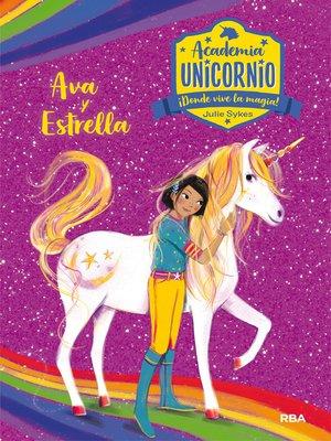 cover image of Academia Unicornio#3. Ava y Estrella