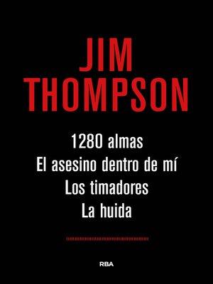 cover image of 1.280 almas. El asesino dentro de mí. Los timadores. La huida.