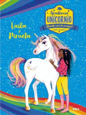 cover image of Academia Unicornio #5. Layla y Pirueta