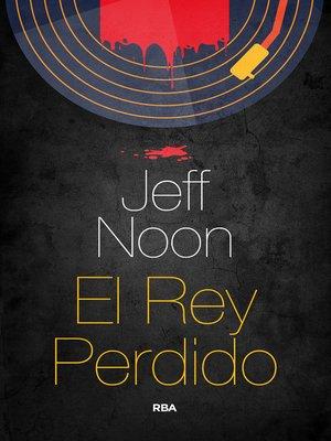 cover image of El rey perdido