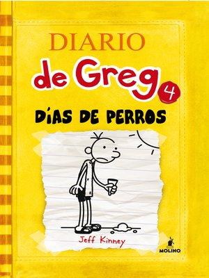 cover image of Diario de Greg 4. Días de perros