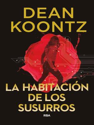 cover image of La habitación de los susurros