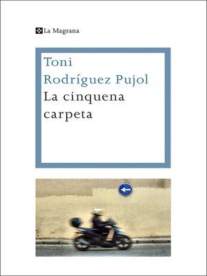cover image of La cinquena carpeta