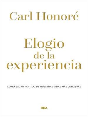 cover image of Elogio de la experiencia