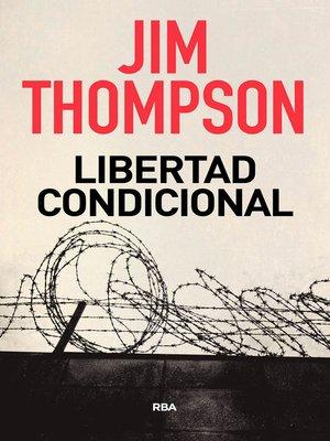 cover image of Libertad condicional