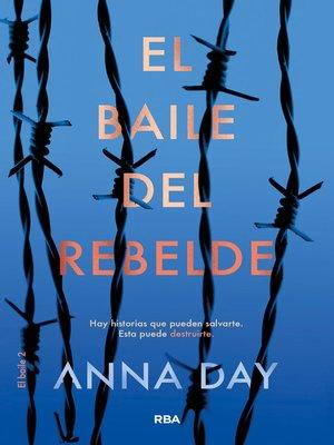 cover image of El baile del rebelde