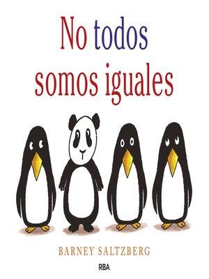 cover image of No todos somos iguales
