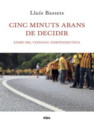 cover image of Cinc minuts abans de decidir