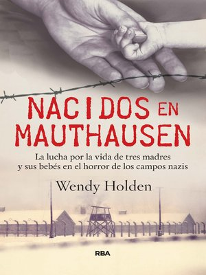 cover image of Nacidos en Mauthausen