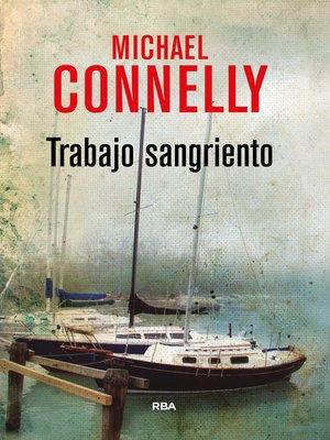 cover image of Trabajo sangriento