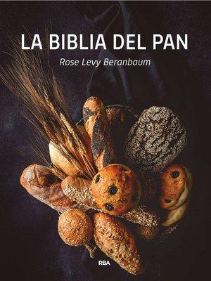 cover image of La biblia del pan