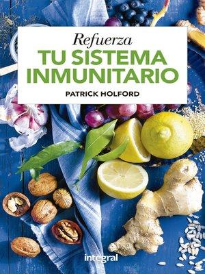 cover image of Refuerza tu sistema inmunitario