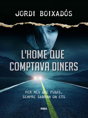 cover image of L'home que comptava diners