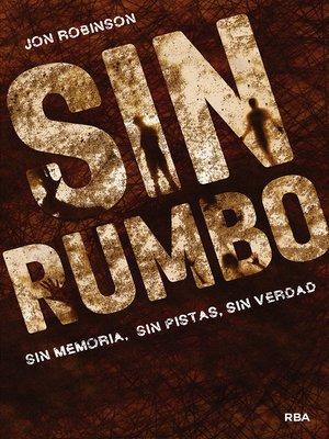cover image of Sin rumbo
