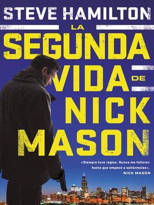 cover image of La segunda vida de Nick Mason