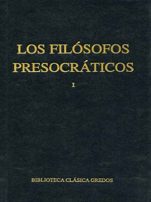 cover image of Los filósofos presocráticos I