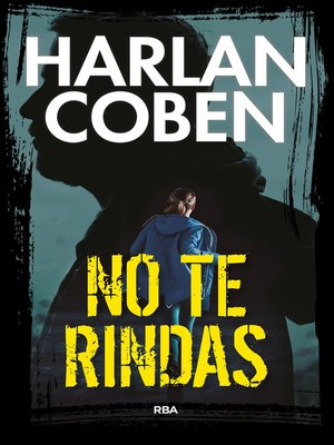 cover image of No te rindas