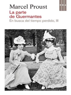 cover image of La parte de Guermantes. En busca del tiempo perdido III