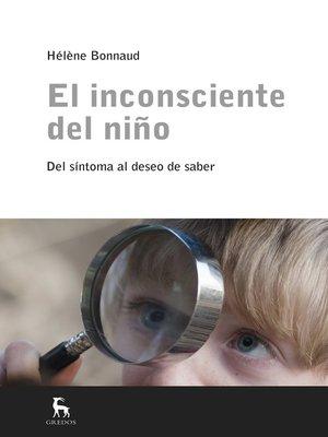 cover image of El inconsciente del niño