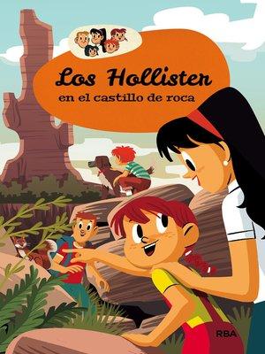 cover image of Los Hollister en el Castillo de Roca