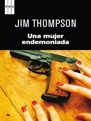 cover image of Una mujer endemoniada