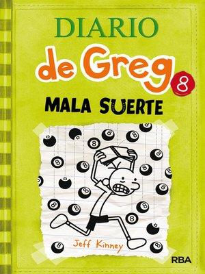 cover image of Diario de Greg 8. Mala suerte