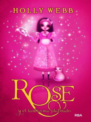 cover image of Rose y el fantasma plateado