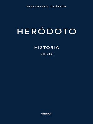 cover image of Historia. Libros VIII-IX