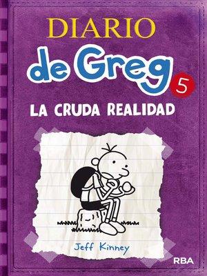 cover image of Diario de Greg 5. La cruda realidad