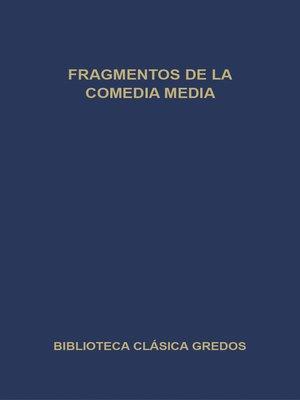 cover image of Fragmentos de la comedia media