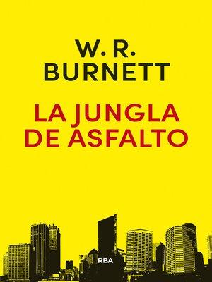 cover image of La jungla de asfalto