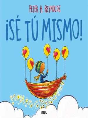 cover image of ¡Sé tú mismo!