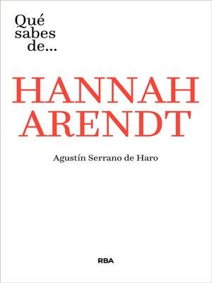 cover image of Qué sabes de... HANAAH ARENDT