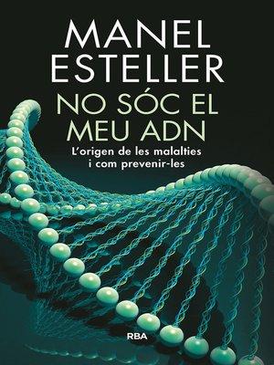 cover image of No sóc el meu ADN