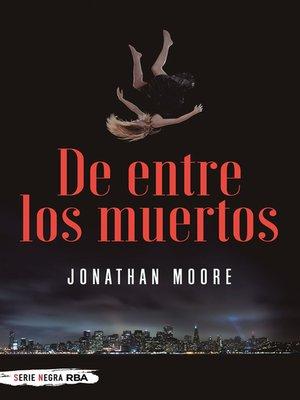 cover image of De entre los muertos