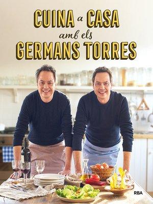 cover image of Cuina a casa amb els germans Torres