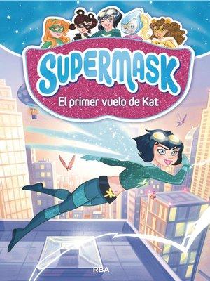 cover image of El primer vuelo de Kat.