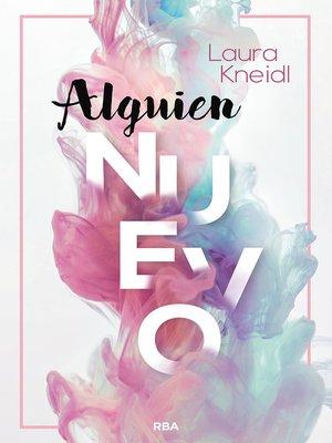 cover image of Alguien nuevo