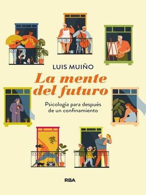 cover image of La mente del futuro