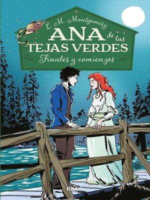 cover image of Ana de las tejas verdes #6. Finales y comienzos