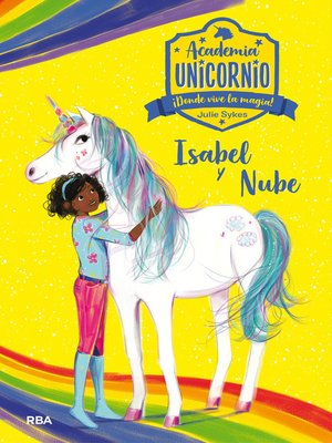 cover image of Academia Unicornio#4. Isabel y Nube