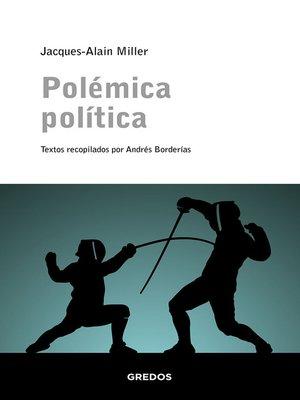 cover image of Polémica política