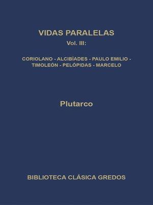 cover image of Vidas paralelas III