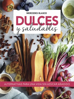 cover image of Dulces y saludables