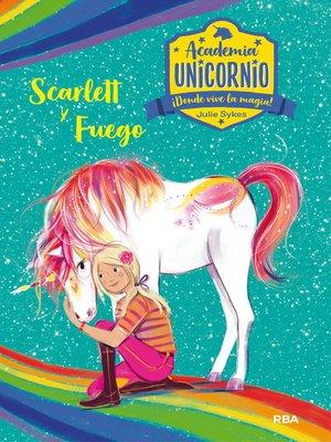 cover image of Academia Unicornio#2. Scarlett y Fuego