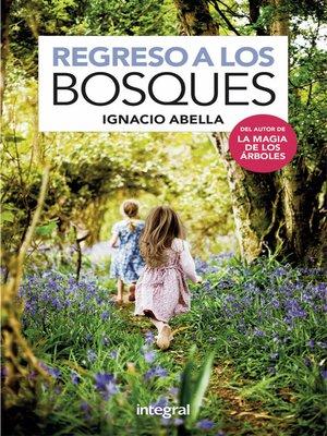 cover image of Regreso a los bosques