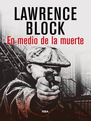 cover image of En medio de la muerte